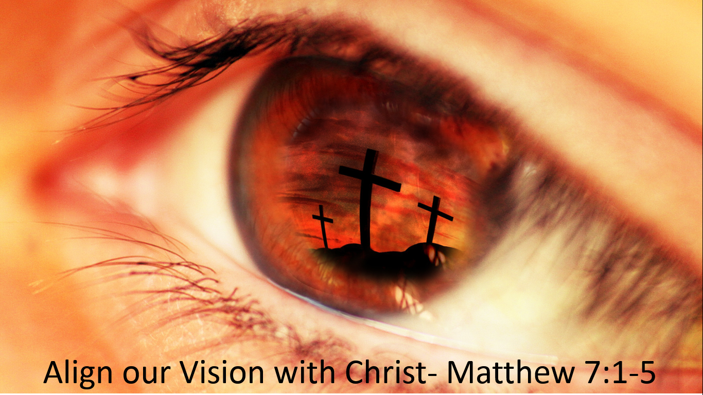 Align our Vision with Christ
